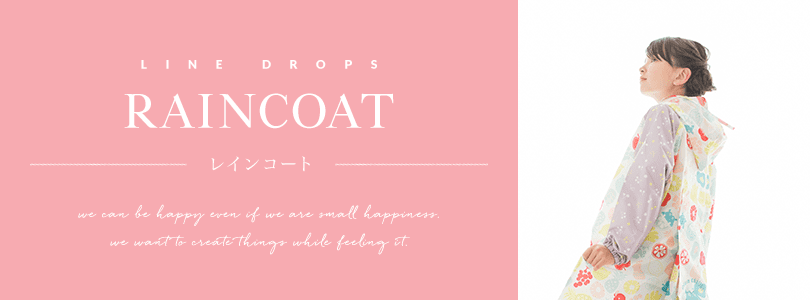 LINE DROPS RAIN COAT for KIDS
